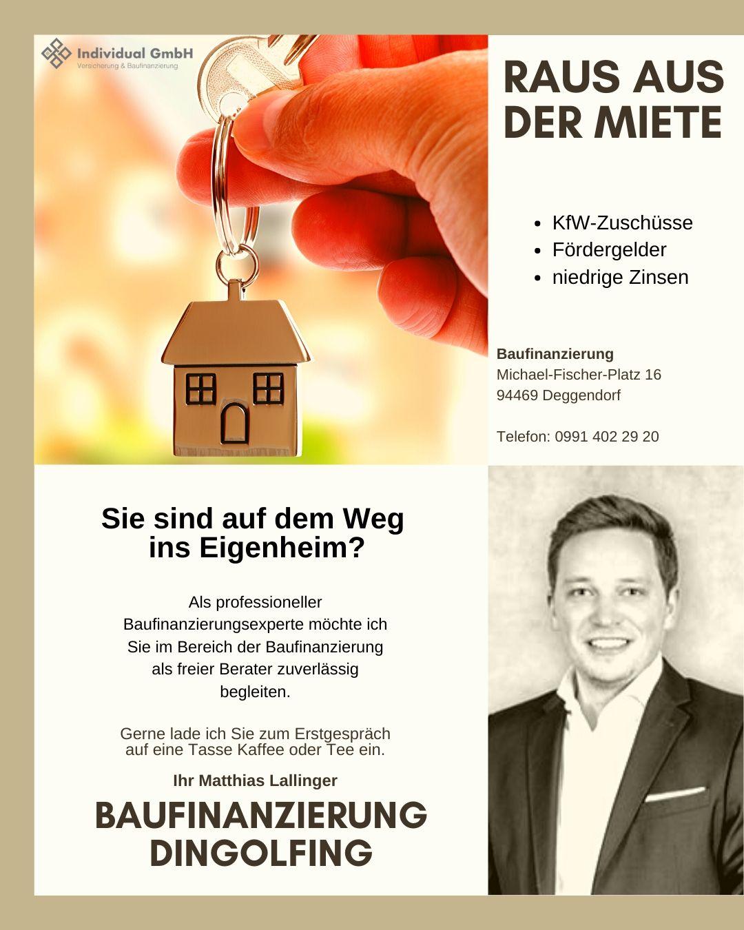 Baufinanzierung Dingolfing - Matthias Lallinger - Raus aus der Miete