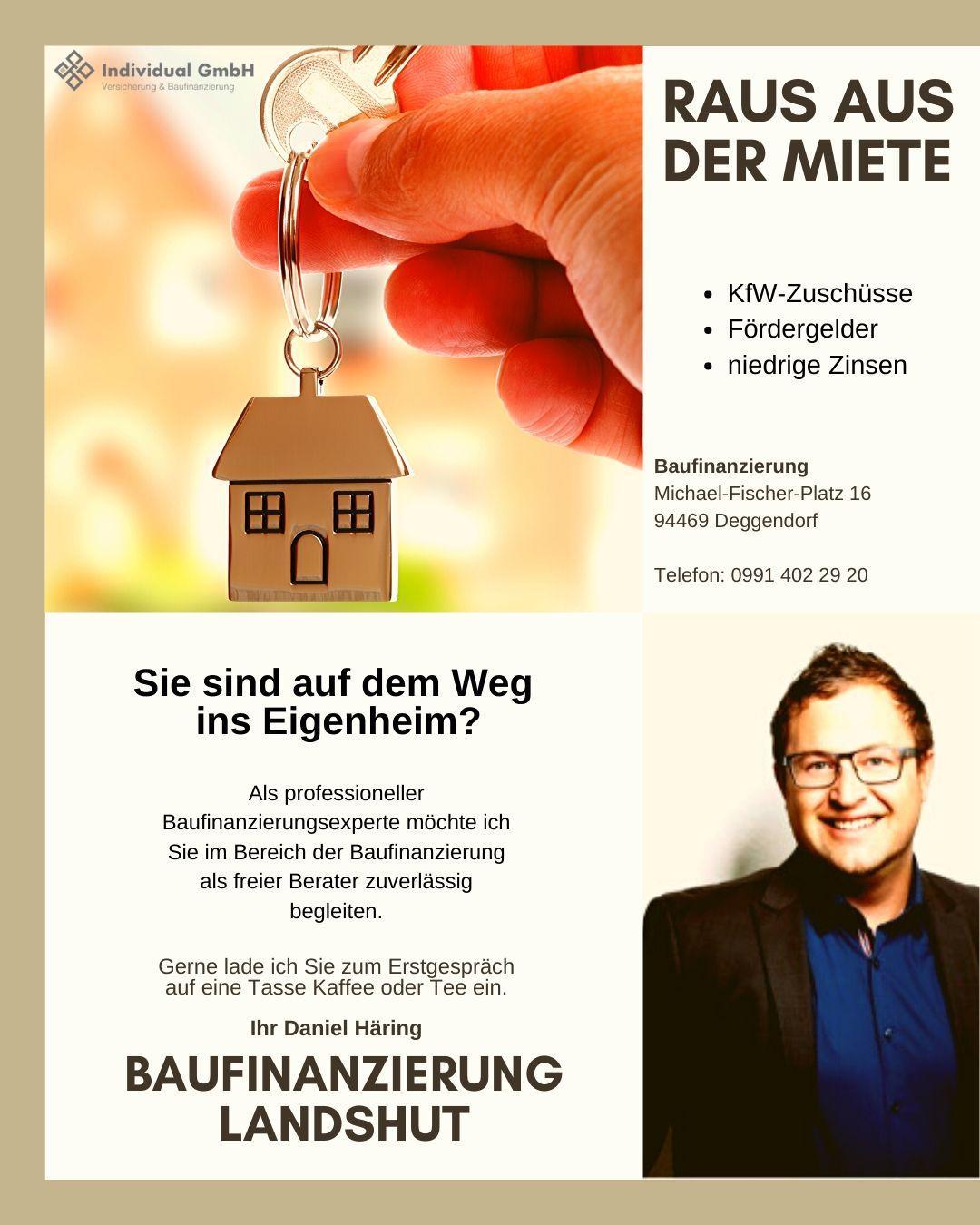 Baufinanzierung Landshut - Daniel Häring - Raus aus der Miete
